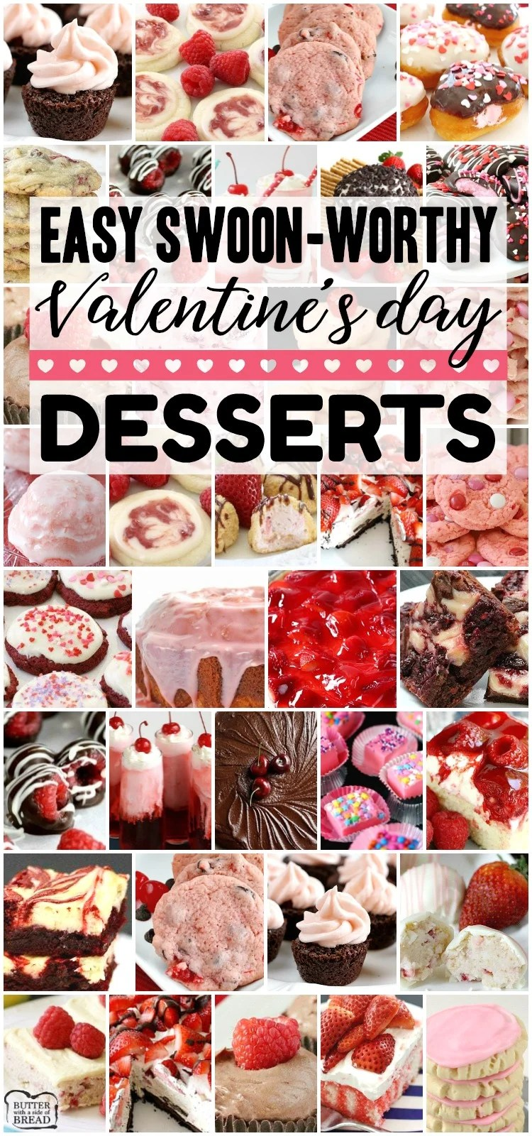 Easy Valentine's Day Desserts perfect for your special someone and guaranteed to make him or her swoon! Cookies, cakes, strawberry pies, chocolate pretzels and more Valentine's Day desserts for everyone. Lots of class party ideas! #valentines #desserts #love #baking #treats #Valentine #classparty #recipes from BUTTER WITH A SIDE OF BREAD