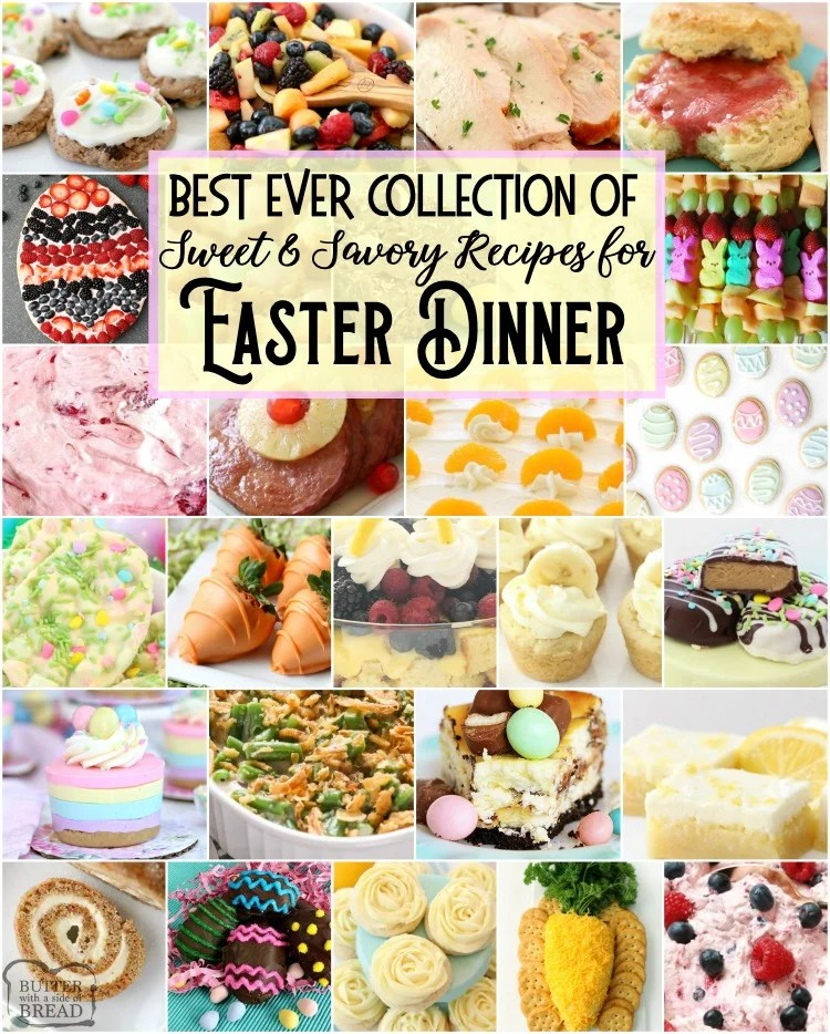 Easy Delicious Easter Dinner Recipes Butter With A Side Of Bread