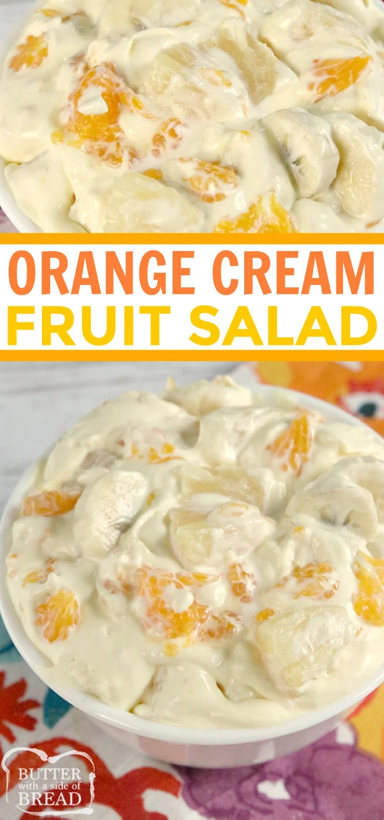 Orange Cream Fruit Salad is a delicious fruit salad filled with oranges, pineapple and bananas with a sweet orange cream mixed in! Perfect to go alongside Easter dinner!