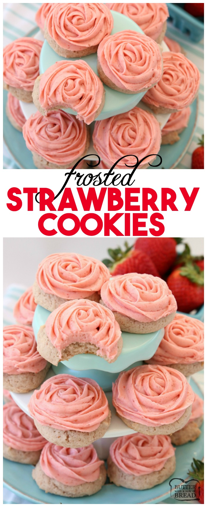 Frosted Strawberry Cookies made by adding fresh strawberries to a simple sugar cookie dough. No rolling out or chilling necessary! Just bake and top with my amazing strawberry buttercream frosting. Easy Strawberry Cookies piped with a super simple pink rose, so they taste incredible and they're pretty too! Best Ever #Strawberry #Cookies with Strawberry #Buttercream #Frosting #recipe from Butter With A Side of Bread #baking #food #dessert