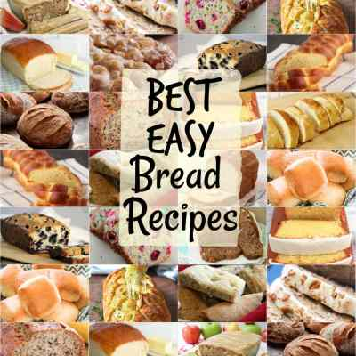 BEST BREAD RECIPES ~ Easy Homemade Bread