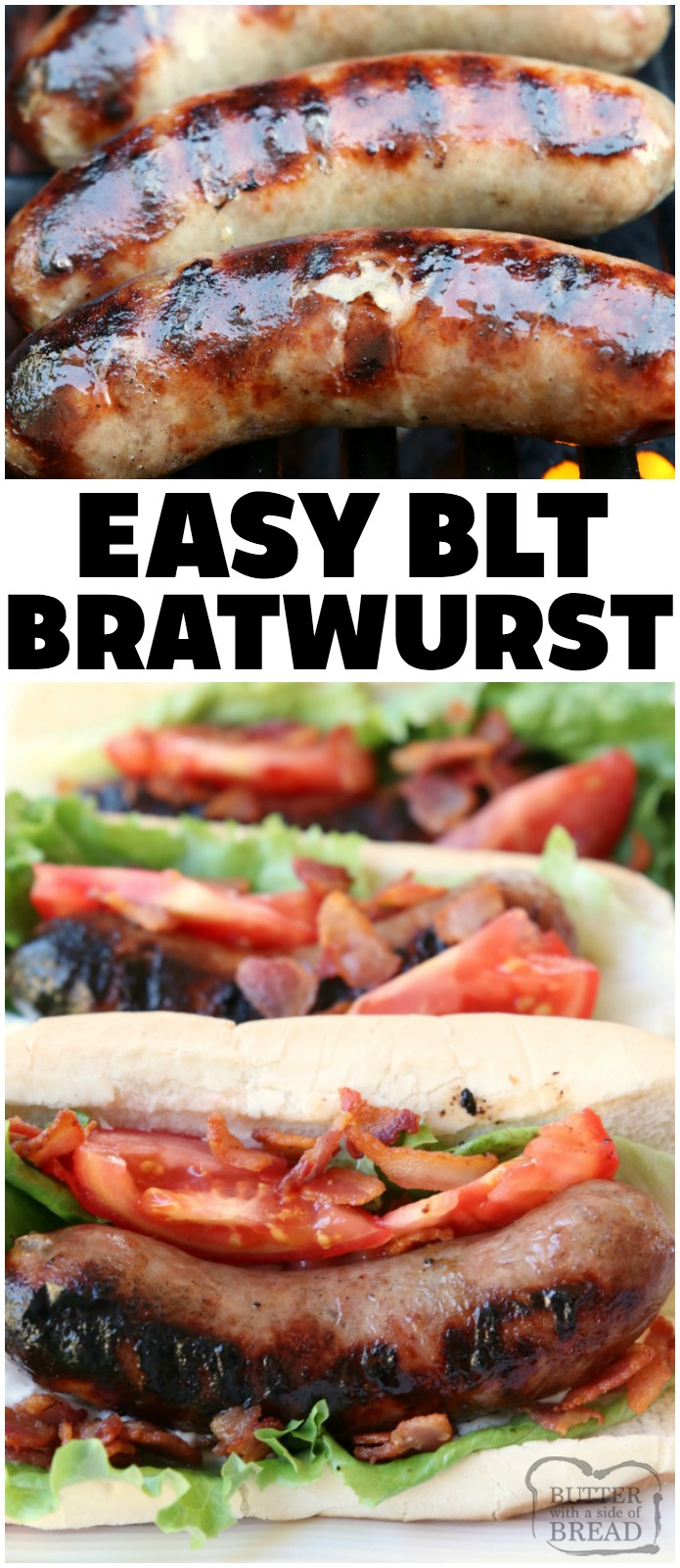 BLT Bratwurst recipe made easy with grilled bratwurst sausages topped with leaf lettuce, fresh tomatoes and bacon. Perfect bratwurst recipe for when you want a delicious, flavorful dinner on the table fast! #bratwurst #BLT #sausage #grilling #grill #meat #dinner #BBQ #recipe from Butter With A Side of Bread