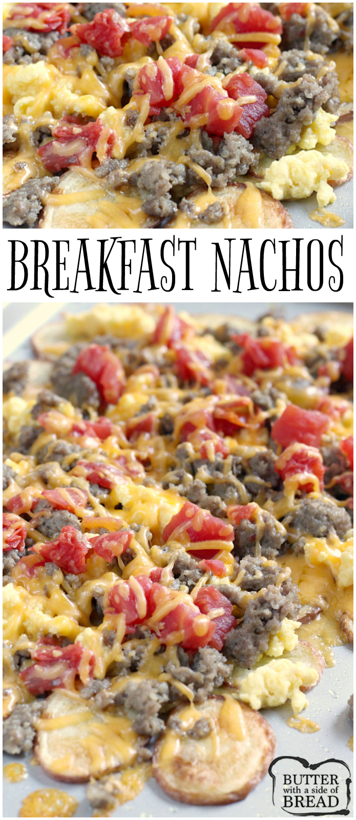 Easy Breakfast Nachos are perfect for breakfast, but also make a wonderful lunch or dinner too! Thinly sliced roasted potatoes topped with sausage, scrambled eggs, cheese and tomatoes - an easy meal that can be ready in 30 minutes!
