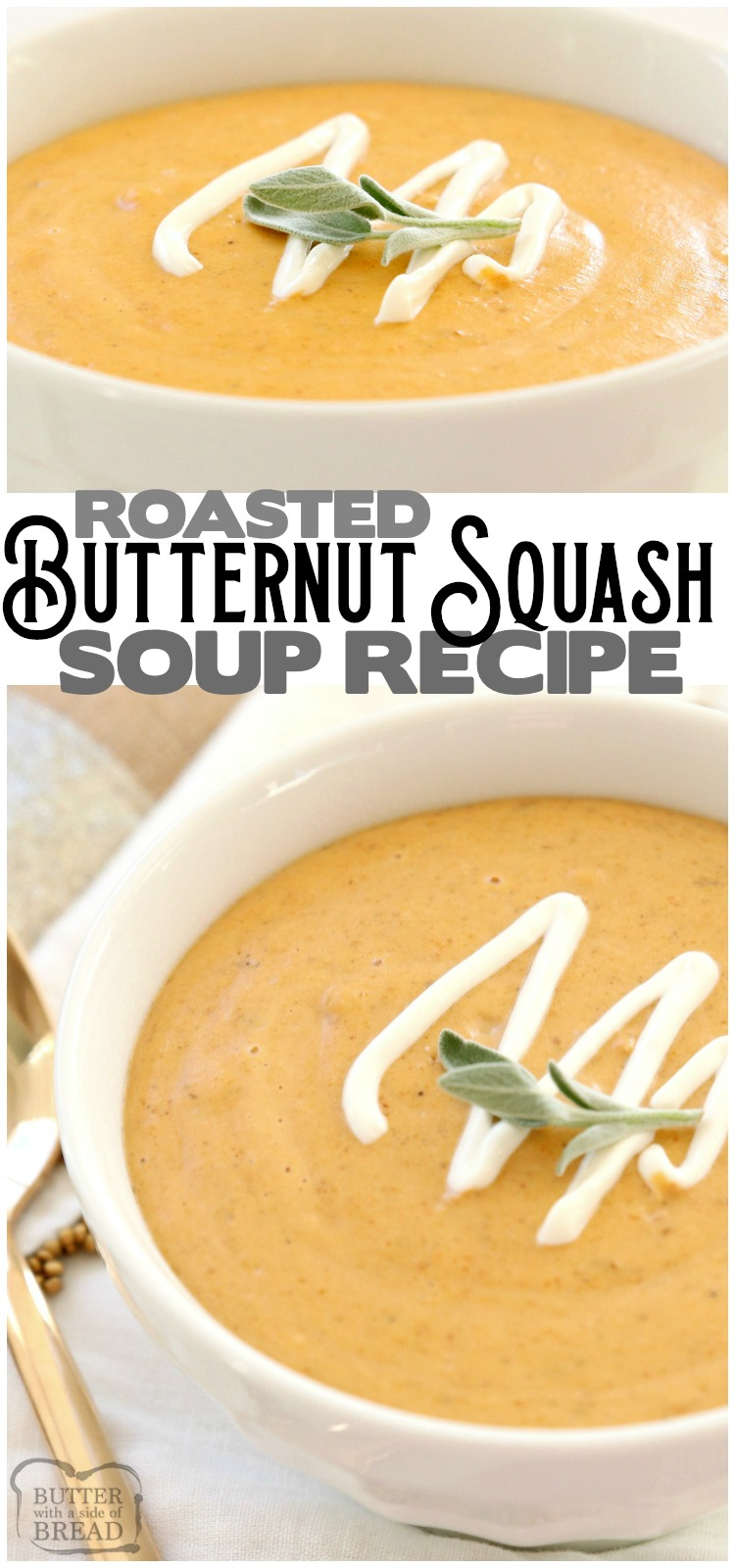 Roasted Butternut Squash Soup made easy in 30 minutes! Creamy, flavorful and healthy butternut squash soup recipe perfect for healthy dinners and lunches. #butternut #squash #soup #recipe #food #healthy #dinner #meatless #lowcal from BUTTER WITH A SIDE OF BREAD