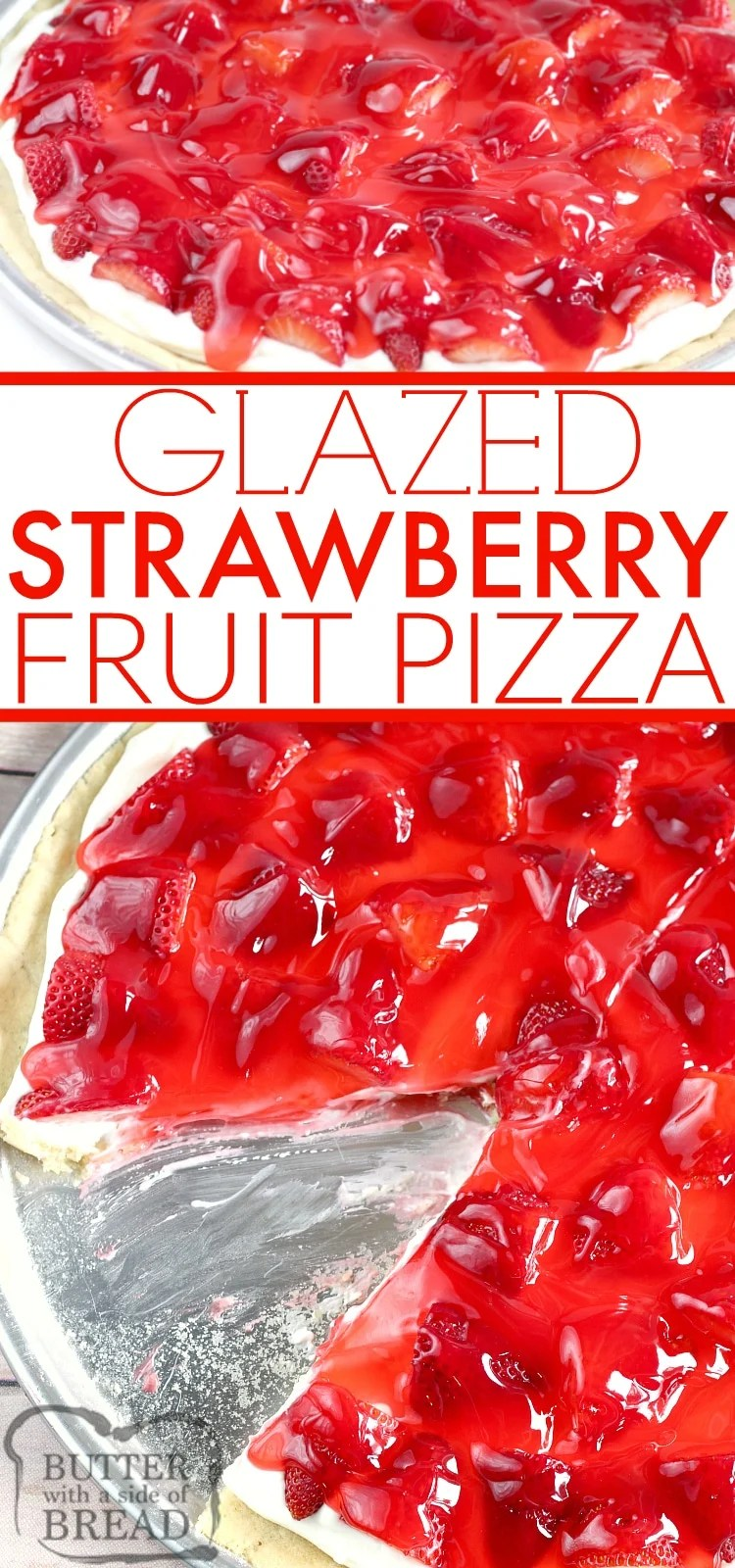 Glazed Strawberry Fruit Pizza is made with a sugar cookie crust that is topped with a cream cheese layer, fresh strawberries and a delicious strawberry glaze!