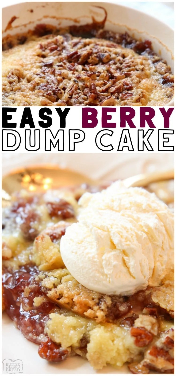 Berry Dump Cake recipe made with just 4 ingredients and ready to serve in 30 minutes! Easy dump cake made with raspberries, blueberries and strawberries. This Berry Cake is perfect served with vanilla ice cream. #dumpcake #dessert #baking #cake #berry #recipe from BUTTER WITH A SIDE OF BREAD