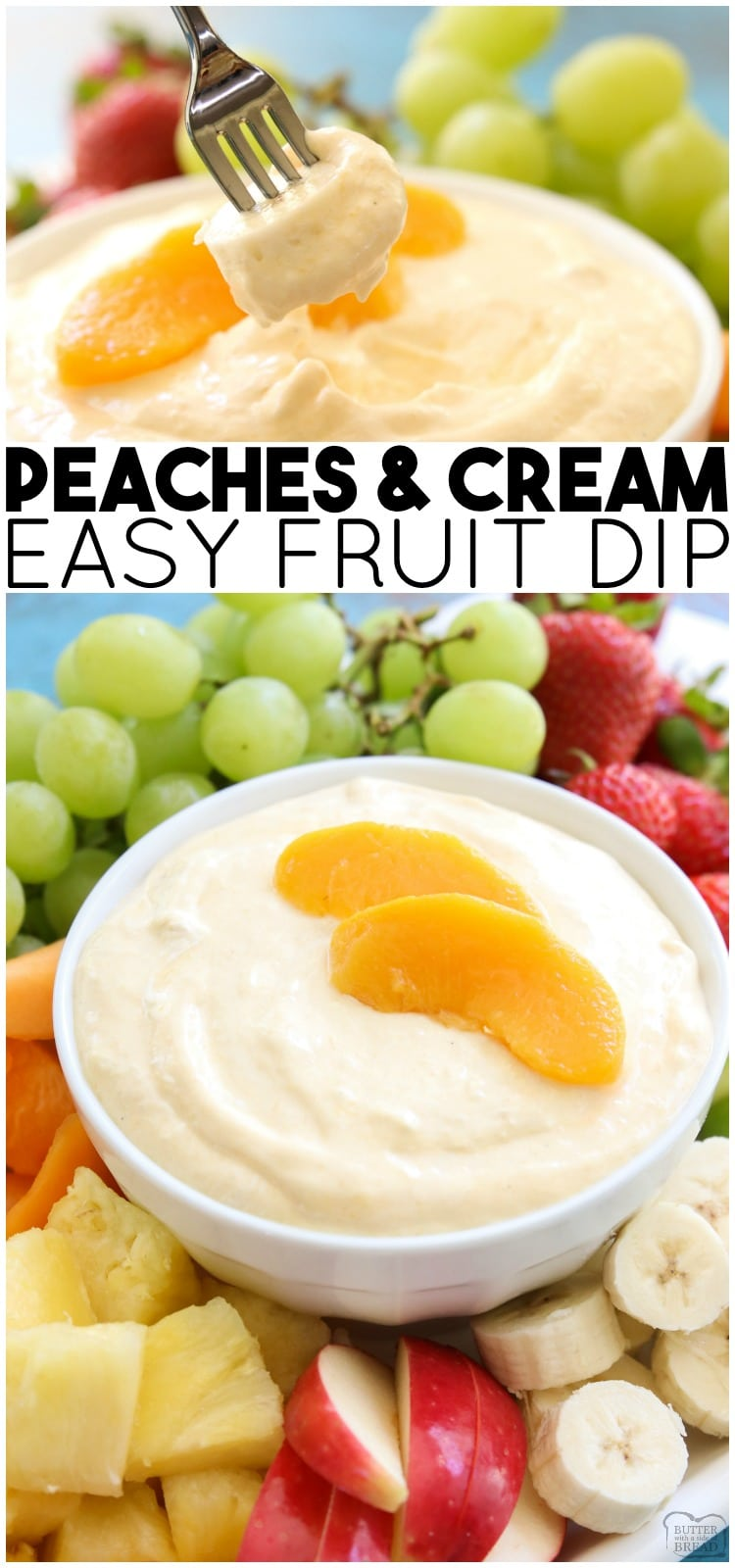 Peaches and Cream Fruit Dip is a sweet cream cheese fruit dip perfect for any occasion! This 5 ingredient peaches and cream recipe is easy, delicious, and perfect served with fresh fruit.  #fruit #peach #peachesandcream #fruitdip #easyrecipe from BUTTER WITH A SIDE OF BREAD