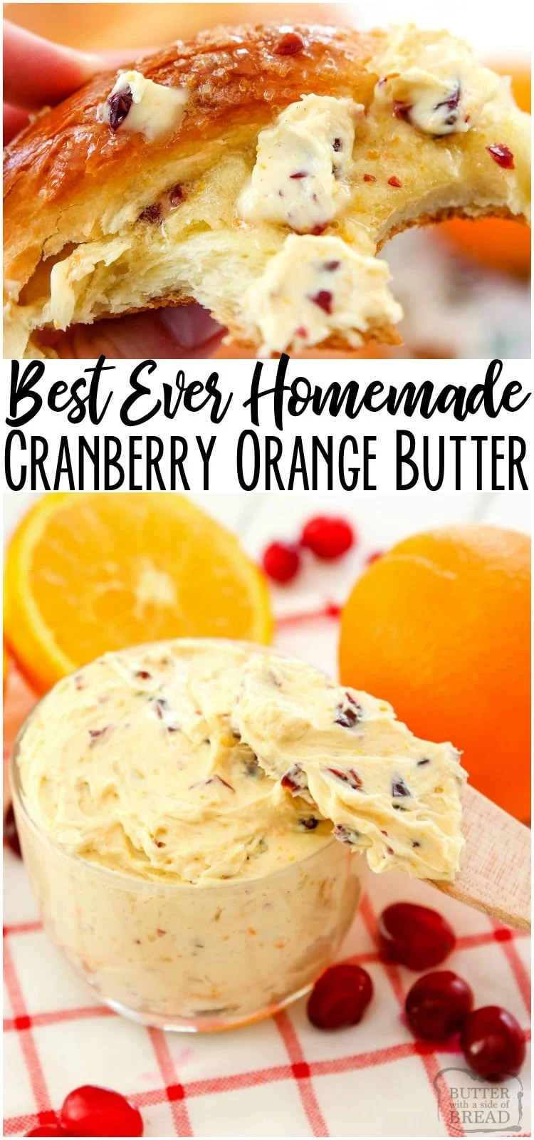 Whipped Cranberry Orange Butter is a fast, 5-ingredient, insanely delicious recipe for festive holiday butter. Lovely citrus, cranberry flavors meld with a dash of cinnamon & maple syrup for a sweet buttery treat. #butter #cranberry #orange #homemade #Christmas #holidays #Thanksgiving #recipe from BUTTER WITH A SIDE OF BREAD