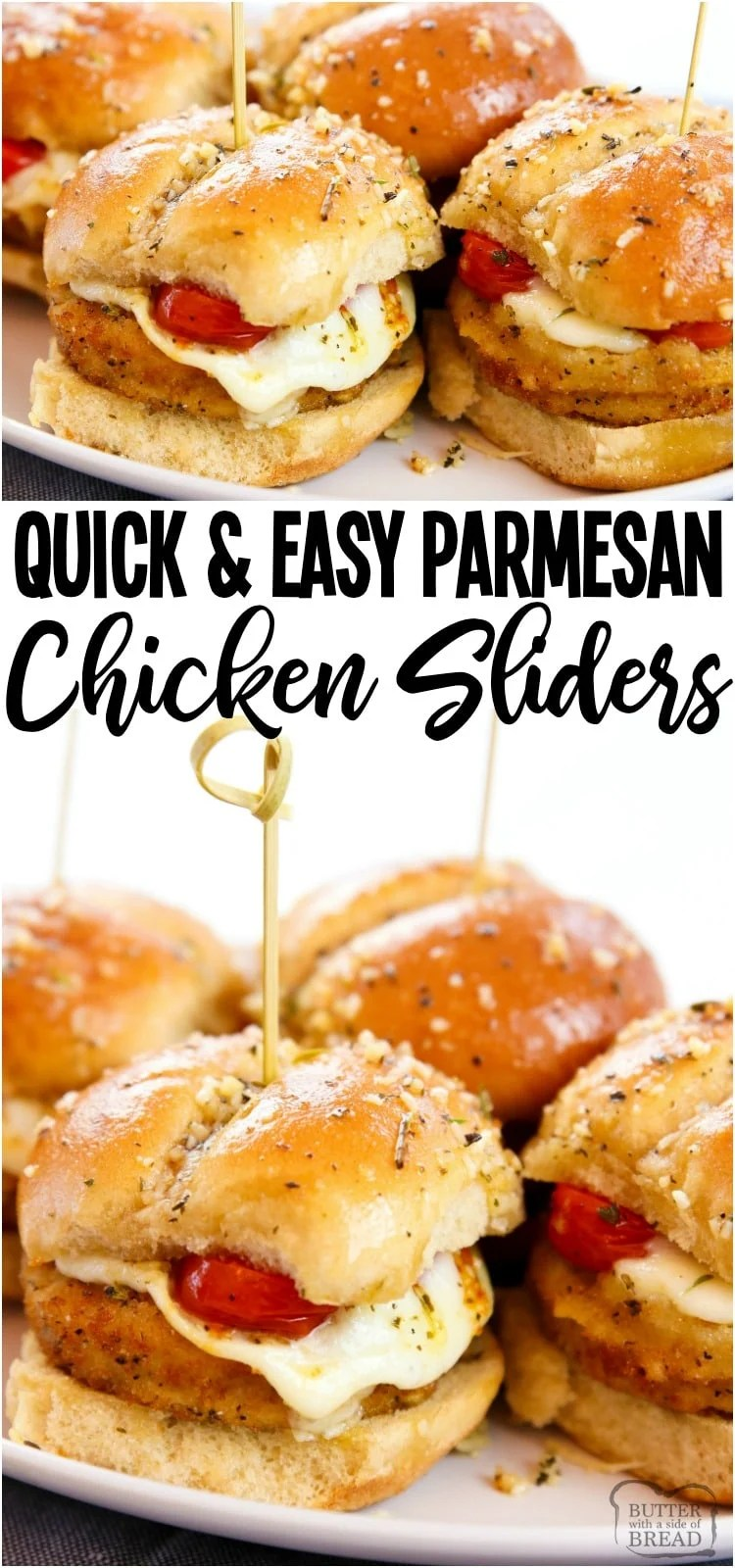Chicken Parmesan Sliders made in under 30 minutes and perfect for game day! Simple & flavorful Chicken Parm recipe made into easy appetizers. #chicken #sliders #chickenparmesan #chickenparm #appetizer #gameday #recipe from BUTTER WITH A SIDE OF BREAD