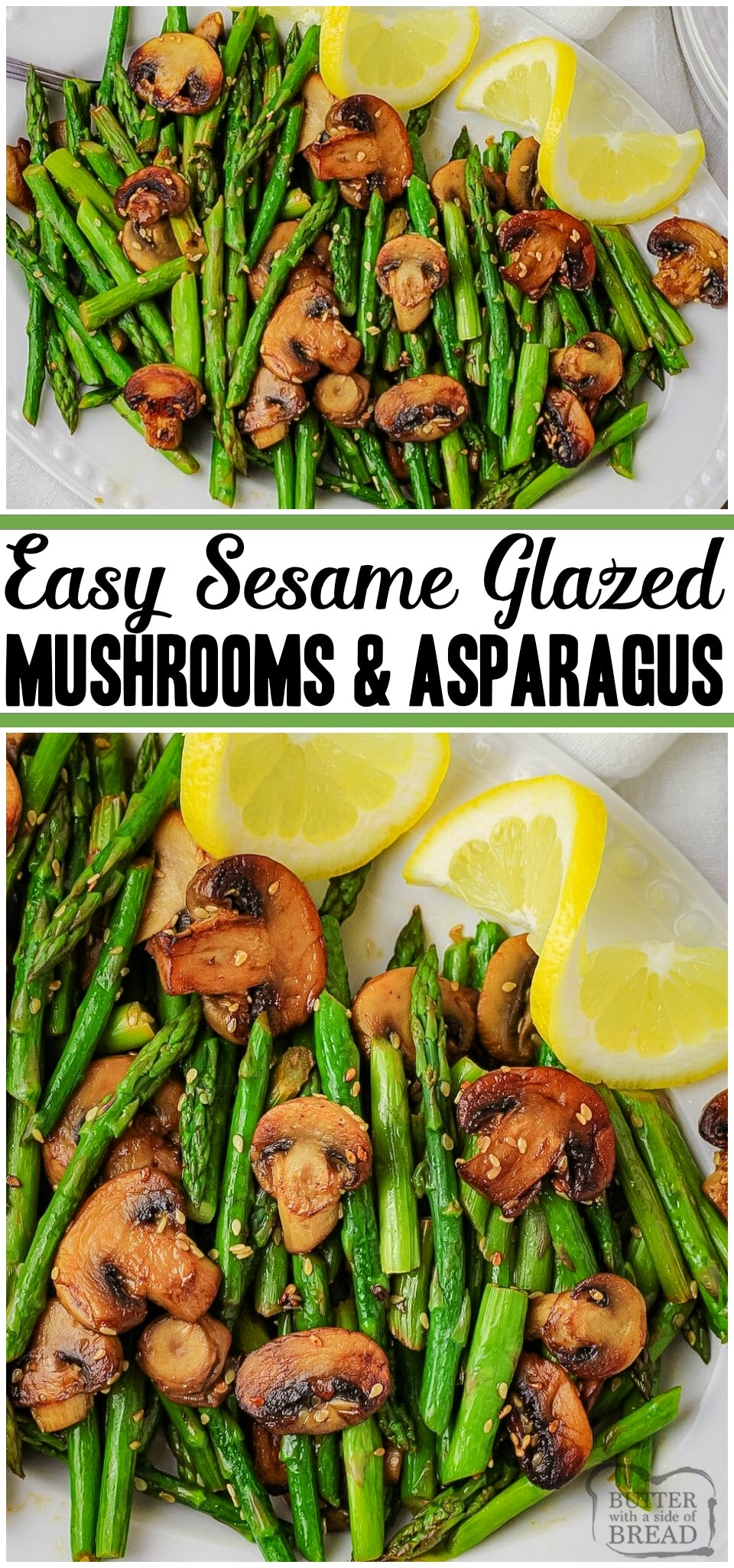 Sesame Mushrooms & Asparagus is a delicious vegetable side dish with a hint of lemon and sesame oil that adds awesome flavor. This simple asparagus recipe only has 7 ingredients and can be sautéed or grilled. #vegetables #mushrooms #asparagus #sesame #lemon #healthy #recipe from BUTTER WITH A SIDE OF BREAD