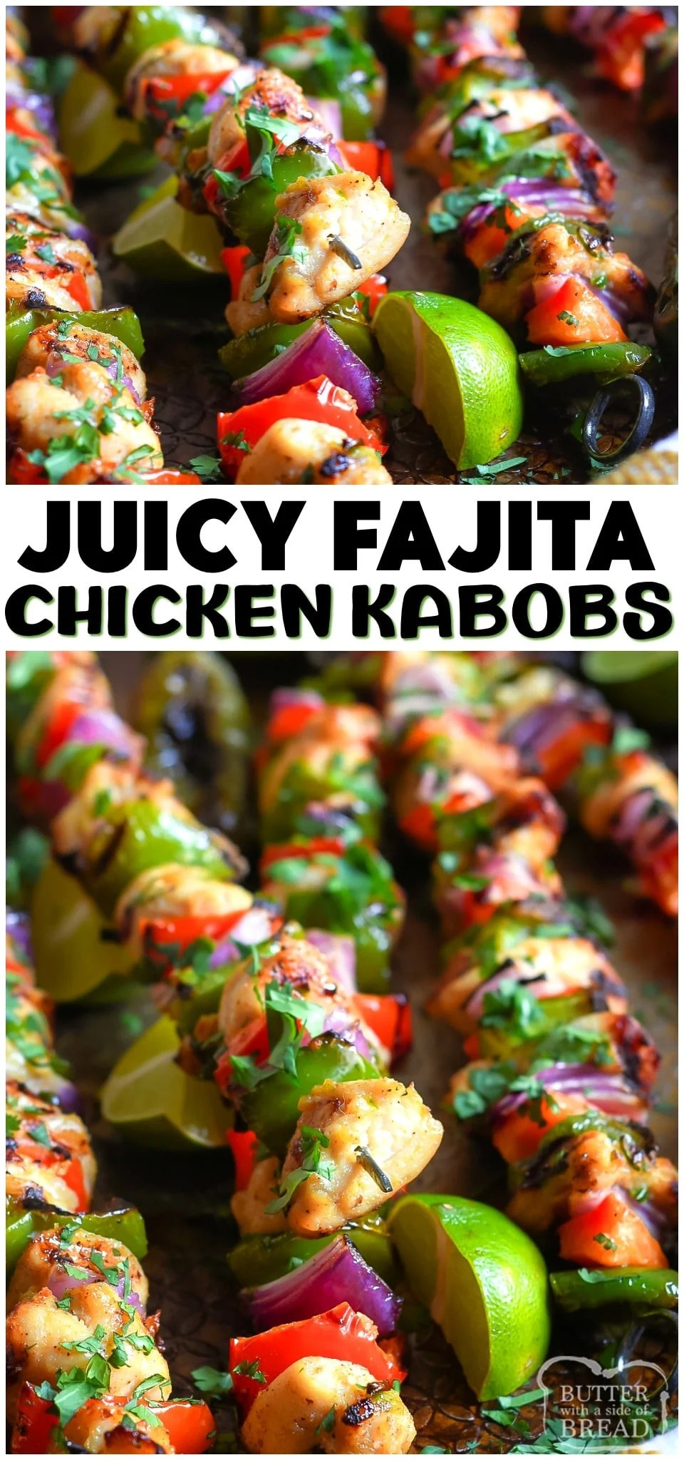 Fajita chicken kabobs are all your favorite fajita flavors on a grilled kabob! Tender & flavorful chicken with bell peppers and onion grilled together and ready to serve. #kabobs #grilling #bbq #fajitas #chicken #dinner #chickenkabobs #grilled #recipe from BUTTER WITH A SIDE OF BREAD