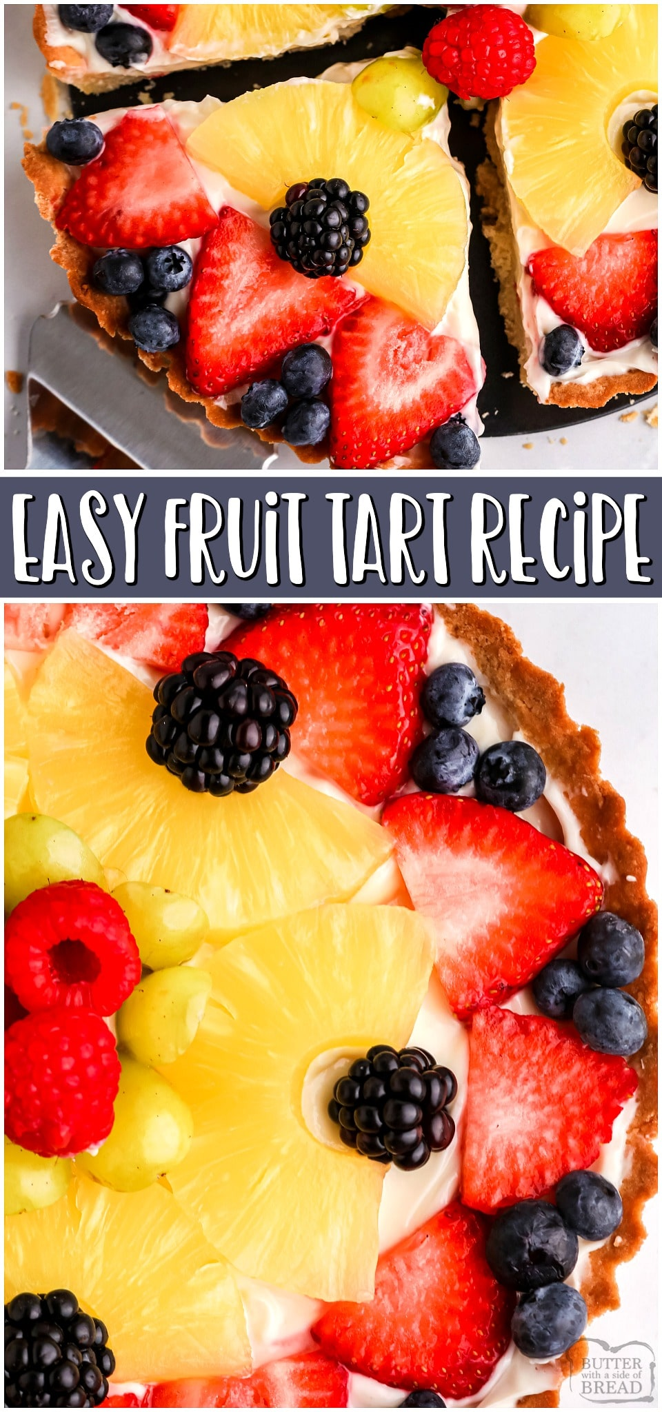 You're going to love it! Easy Fruit Tart made with a buttery crust, sweet cream cheese filling & topped with a variety of fresh fruits and berries! Fruit Tart Recipe easy enough for anyone to make! #fruit #tart #fruittart #dessert #baking #easyrecipe from BUTTER WITH A SIDE OF BREAD