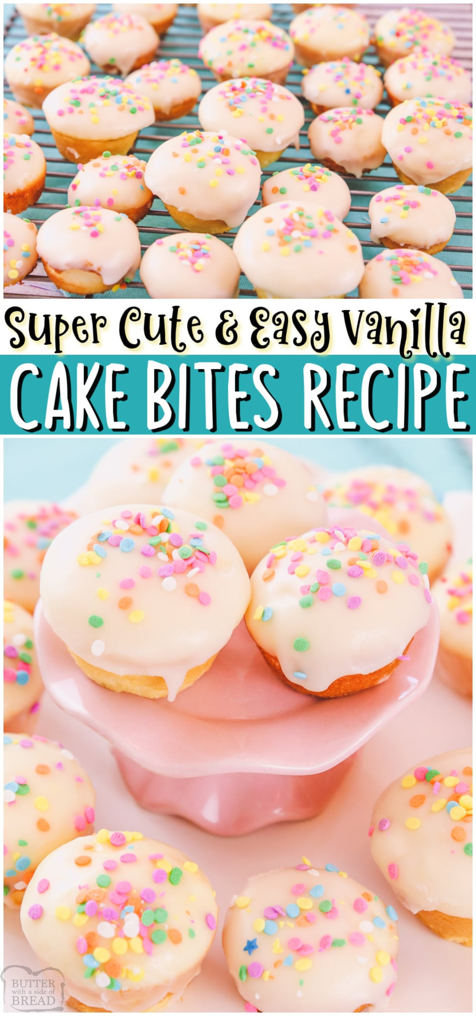 Easy Vanilla Cake Bites are simple glazed bite-sized treats that are so easy to make! Super cute & beyond tasty, these vanilla cake bites will be the hit of the party! #cake #vanilla #party #dessert #sprinkles #easyrecipe from BUTTER WITH A SIDE OF BREAD