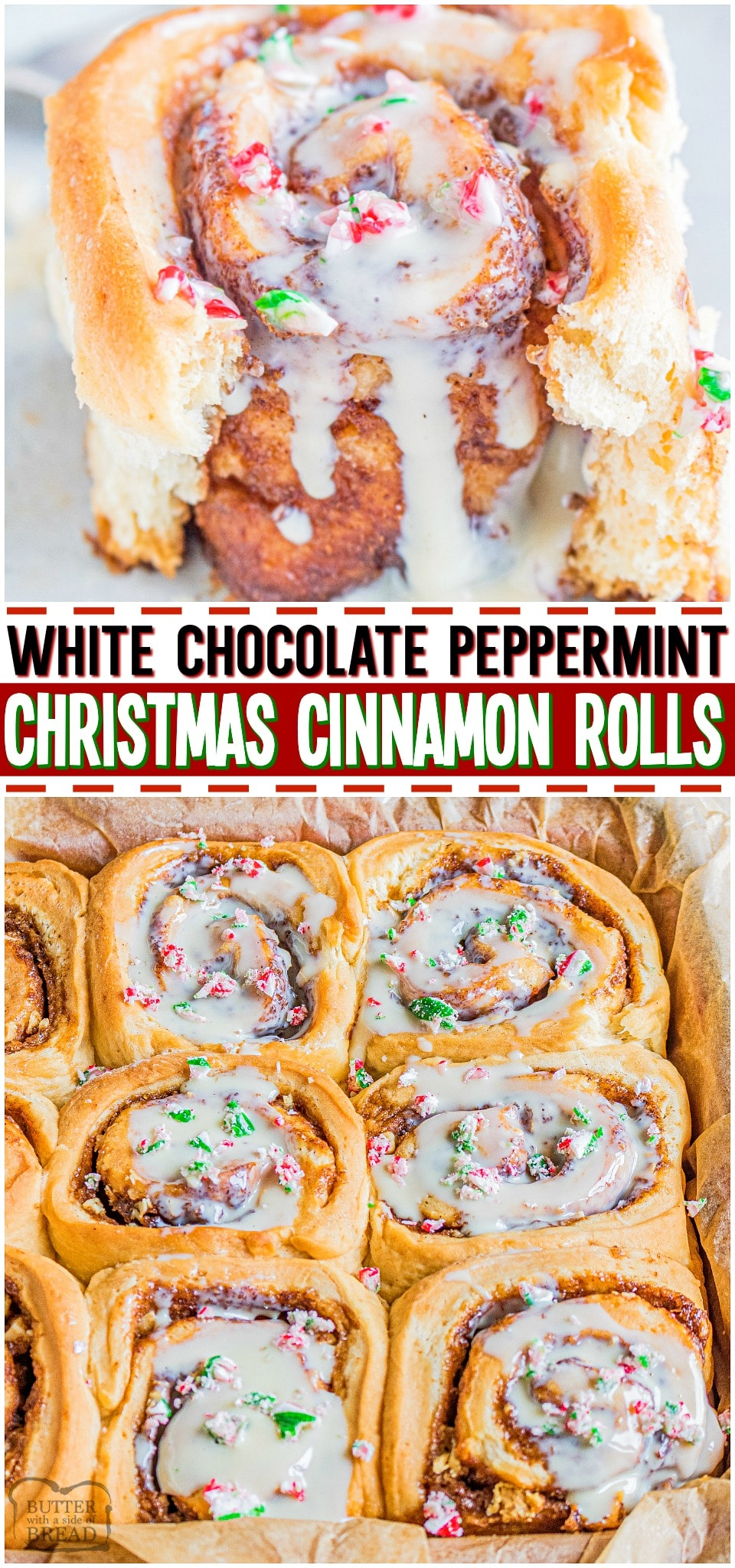 Christmas Cinnamon Rolls made with a cinnamon, white chocolate filling and topped with a simple peppermint vanilla glaze! Celebrate Christmas morning with this festive homemade Cinnamon Roll recipe!#Christmas #holidays #baking #breakfast #CinnamonRolls #Peppermint #easyrecipe from BUTTER WITH A SIDE OF BREAD