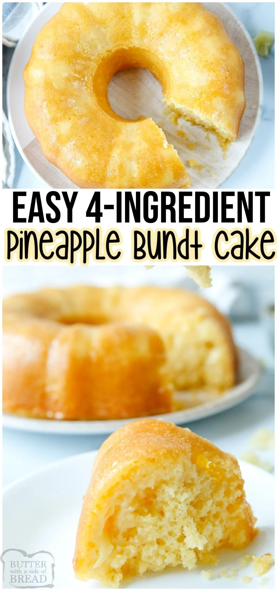 Easy Pineapple Bundt Cake made with just 4 ingredients and SO GOOD! Canned pineapple with the juice, a cake mix & butter combine for this deliciously simple bundt cake recipe!#bundt #pineapple #cake #easycake #cakemix #cakerecipe #dessert #baking #easyrecipe from BUTTER WITH A SIDE OF BREAD
