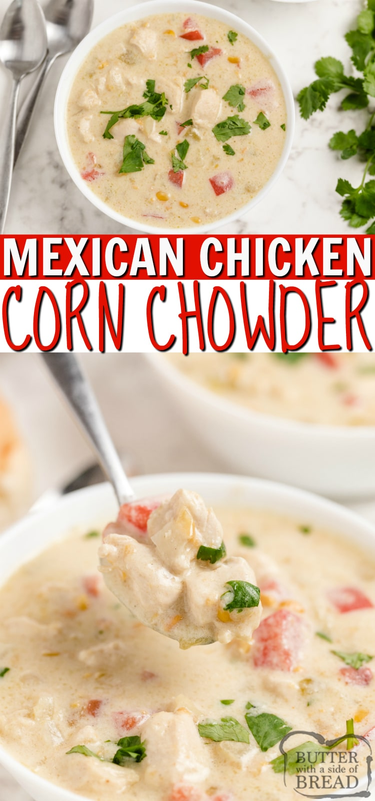 Mexican Chicken Corn Chowder is a simple corn chowder recipe with a southwestern twist. Lots of flavor in a delicious soup recipe that can be made in less than 30 minutes.