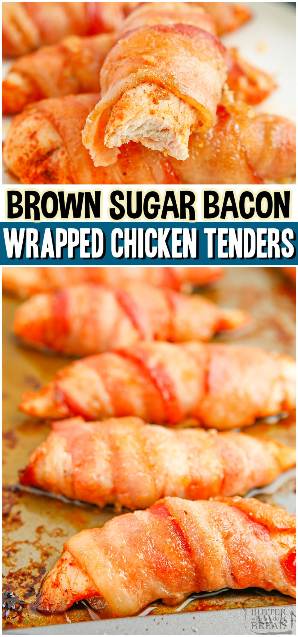 Bacon Wrapped Chicken Tenders made with simple, flavorful ingredients for a tasty appetizer or easy dinner! Easy chicken recipe made with bacon & brown sugar, which is always a winning combination! #bacon #chicken #brownsugar #appetizer #easyrecipe from BUTTER WITH A SIDE OF BREAD