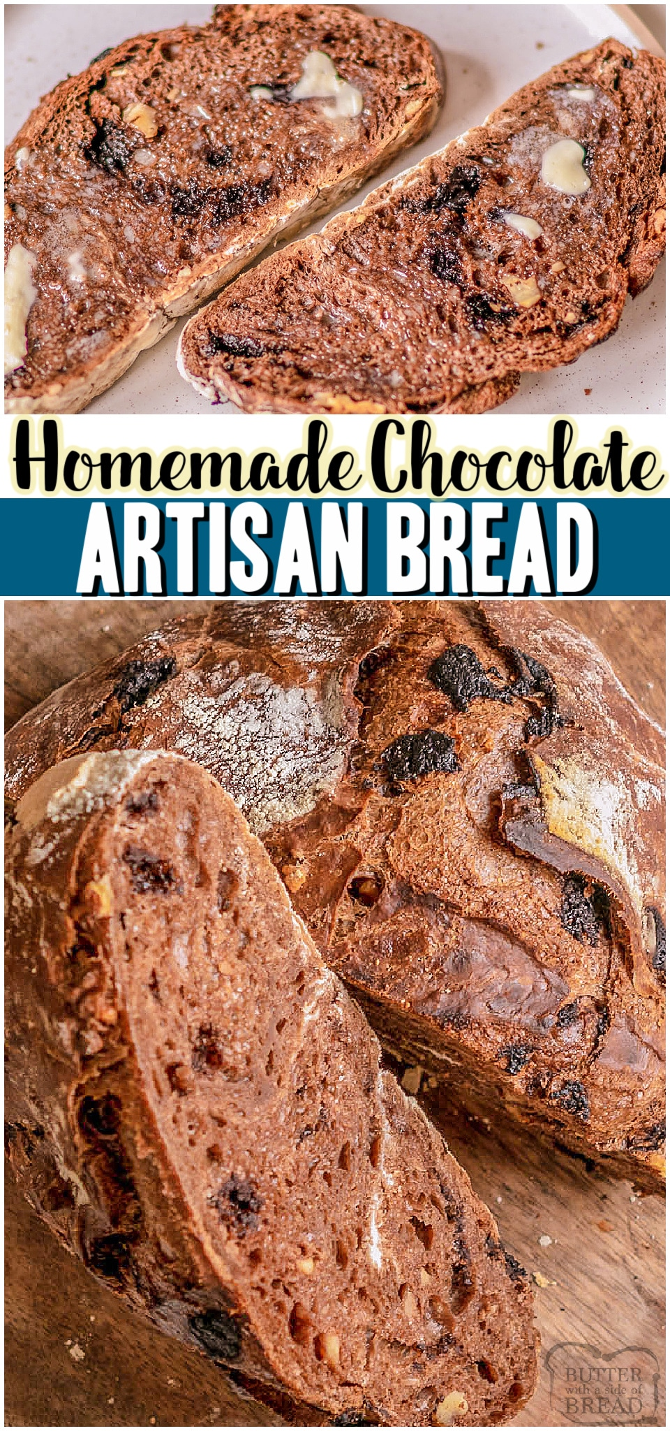 No-Knead Chocolate Artisan Bread is an easy to make crusty bread recipe that packs chocolate flavor into every chewy bite. With cocoa powder and chopped dark chocolate, this easy artisan bread is a delicious treat! #bread #artisan #noknead #chocolate #baking #easyrecipe from BUTTER WITH A SIDE OF BREAD