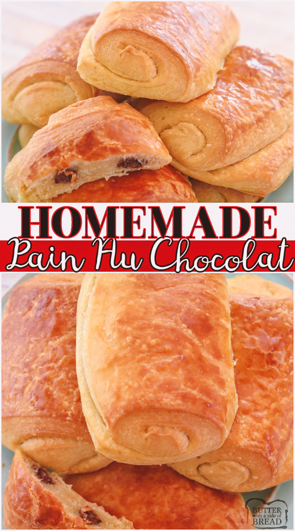 Chocolate croissants are a flakey butter pastry filled with chocolate, also called Pain au Chocolat. These French pastries start with buttery croissant dough and they're easier to make than you think! #croissant #painauchocolate #baking #butter #howto #chocolatecroissant #recipe from BUTTER WITH A SIDE OF BREAD
