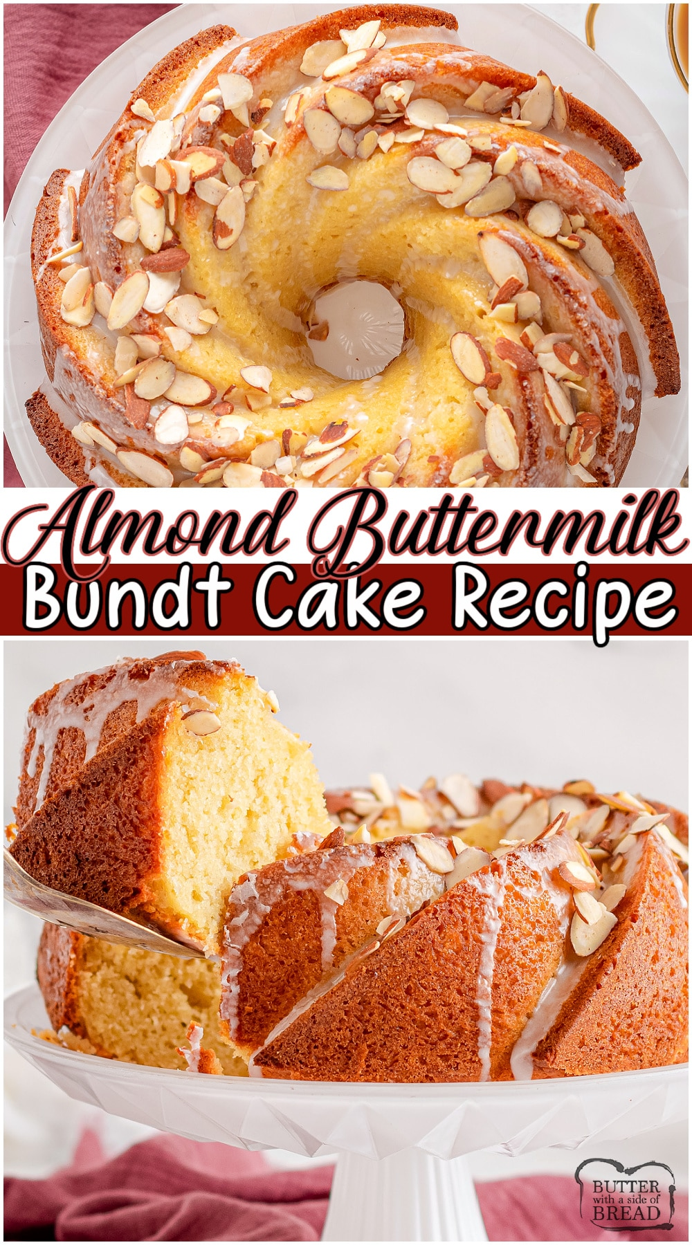 Almond bundt cake made with classic ingredients and then topped with a smooth almond glaze and crunchy almond slices. Gorgeous bundt cake that's simple to make & tastes delicious! #cake #bundt #almond #baking #dessert #easyrecipe from BUTTER WITH A SIDE OF BREAD