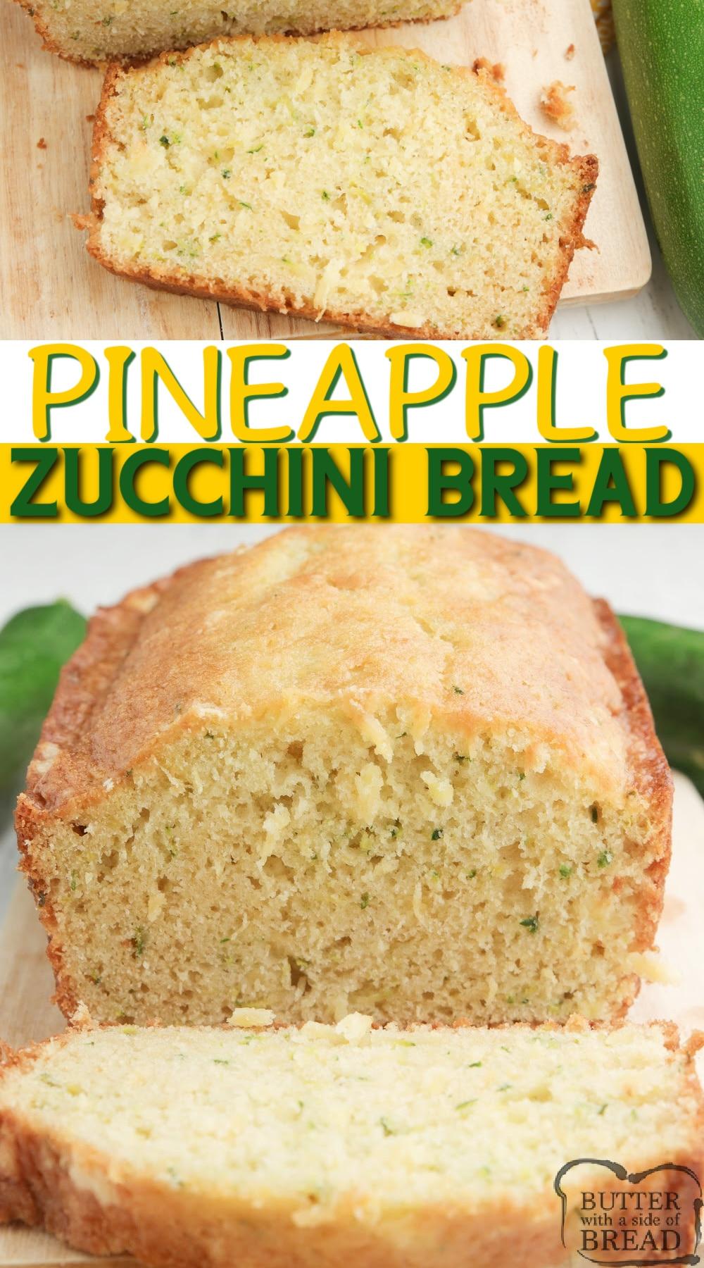 Pineapple Zucchini Bread combines a classic zucchini bread recipe with crushed pineapple, all in one delicious quick bread recipe!