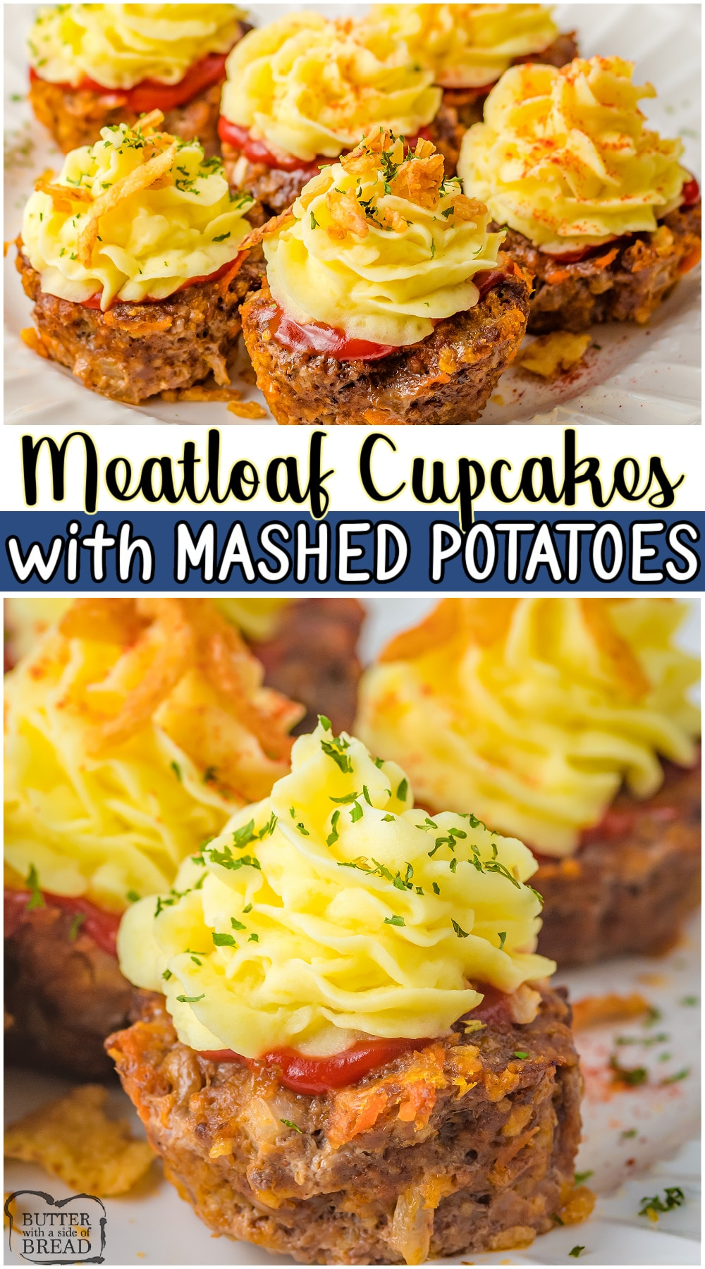 Meatloaf cupcake recipe made with a fantastic blend of ground beef, sausage & savory seasonings, made into mini meatloaves, topped with mashed potatoes! #meatloaf #beef #potatoes #dinner #easyrecipe from BUTTER WITH A SIDE OF BREAD