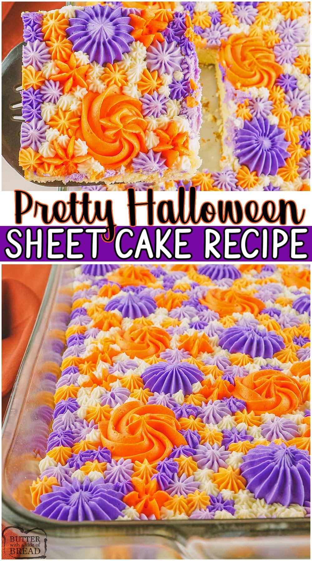 Pretty Halloween Sheet Cake recipe made from scratch with classic vanilla cake and buttercream frosting! Easy instructions for piping a pretty cake with Halloween colors. #Halloween #cake #sheetcake #piping #dessert from BUTTER WITH A SIDE OF BREAD