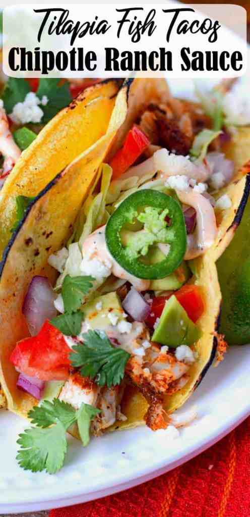 Tilapia fish tacos with chipotle ranch sauce
