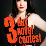 On entering the 3-Day Novel Writing Contest