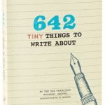 642 Tiny Things to Write About: Part 1 of my 2015 writing resolutions