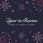 #HumpDayReviews: My 2015 Year in Review