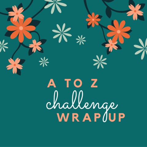 A to Z wrapup