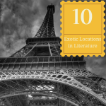 Top 10 Exotic Locations in Literature