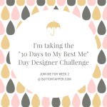 30 Days to My Best Me Challenge, week 2