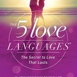 Types of Love and The 5 Love Languages