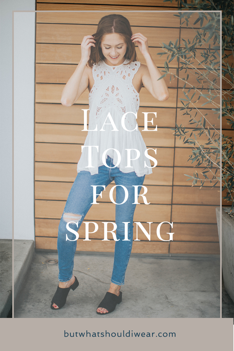 Pinterest Lace tops for spring and summer - but what should i wear 2