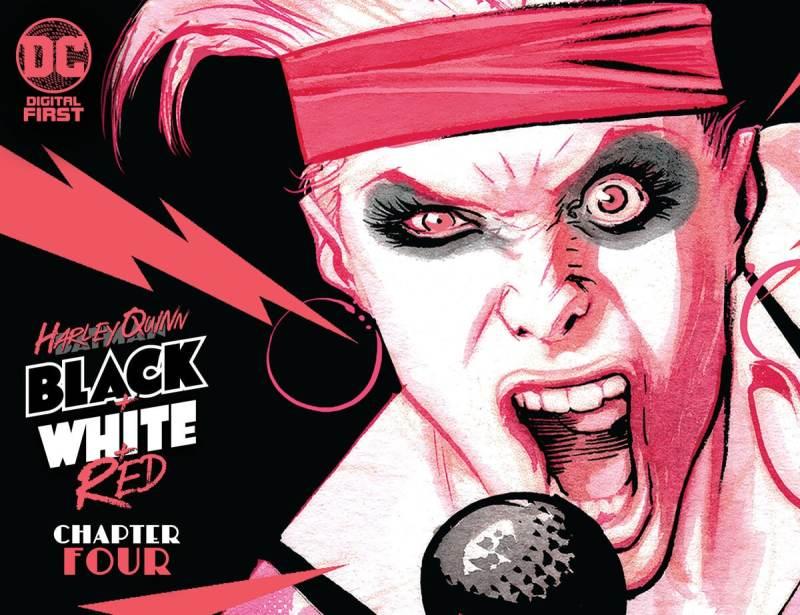 Harley Quinn Black + White + Red Chapter Four
