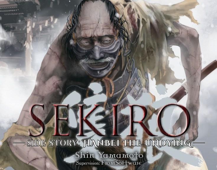 Sekiro Side Story: Hanbei the Undying