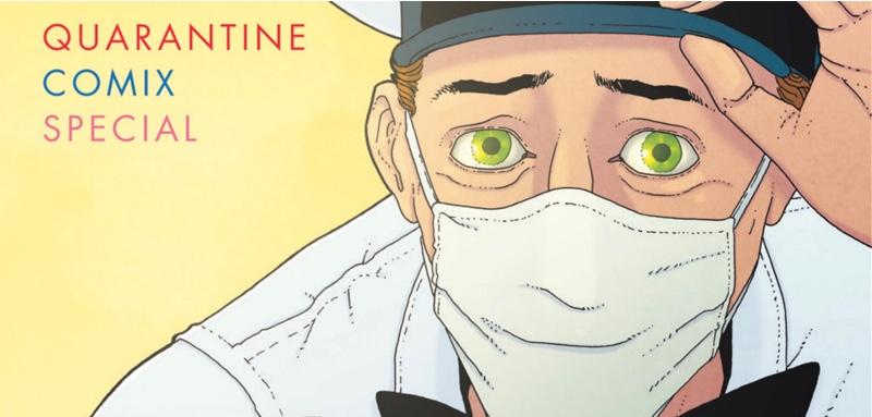 Ice Cream Man Presents: Quarantine Comix Special