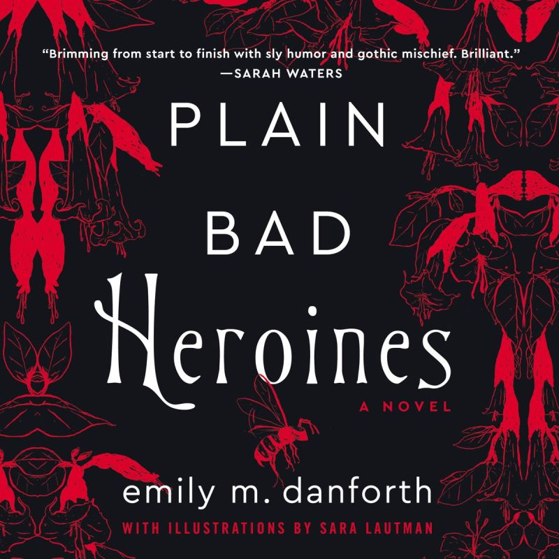 Plain Bad Heroines, Adult Fiction, Horror