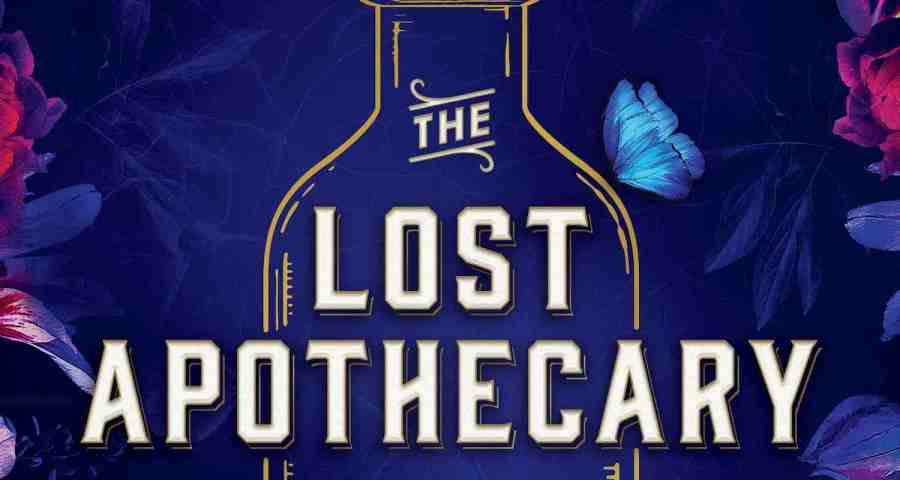 The Lost Apothecary - But Why Tho?