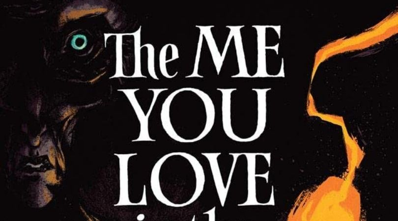 The Me You Love In The Dark #2