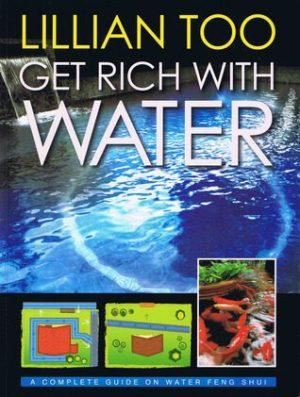 Get Rich with Water by Lillian Too