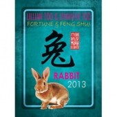 Fortune and Feng Shui Forecast 2013 for Rabbit