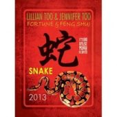 Fortune and Feng Shui Forecast 2013 for Snake