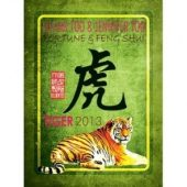 Fortune and Feng Shui Forecast 2013 for Tiger