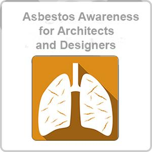 Asbestos Awareness for Architects and Designers CPD Certified Online Course