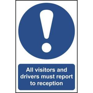 All visitors and driver must report... - Self Adhesive Sign 300x200mm