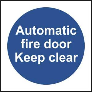 Automatic Fire Door keep Clear - Sign - PVC (100 x 100mm)