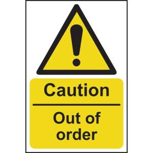 Caution Out Of Order Sign - SAV (200 x 300mm)